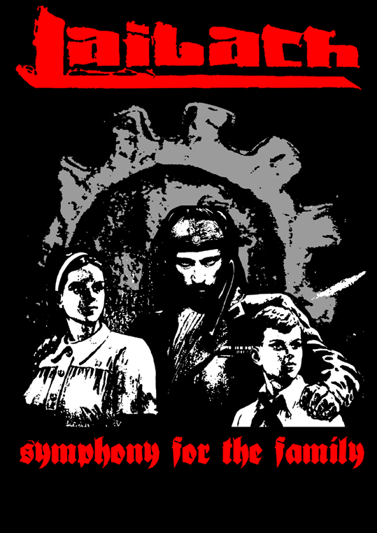 Laibach - Symphony for the Family