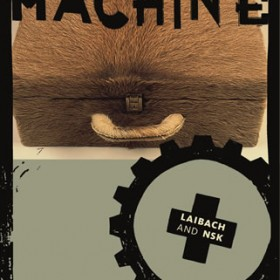Interrogation Machine - Laibach and NSK