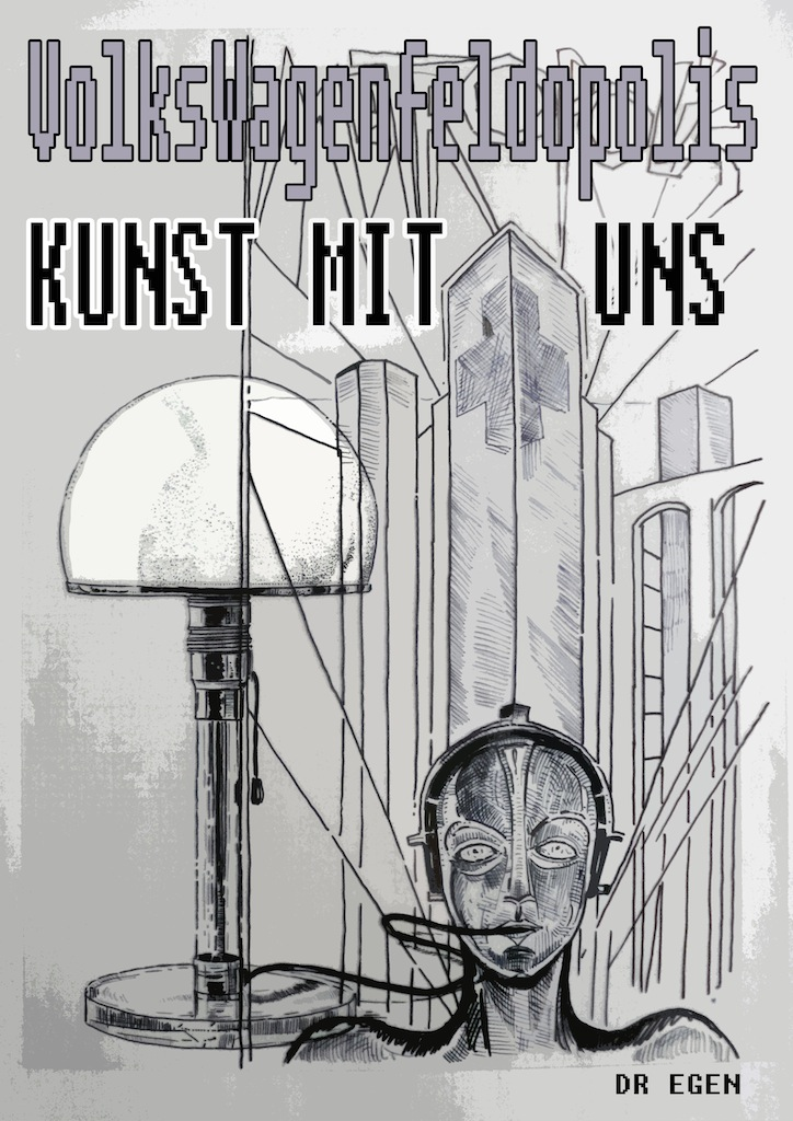VolksWagenFeldopolis – Kunst mit Uns ( pt. 1 )