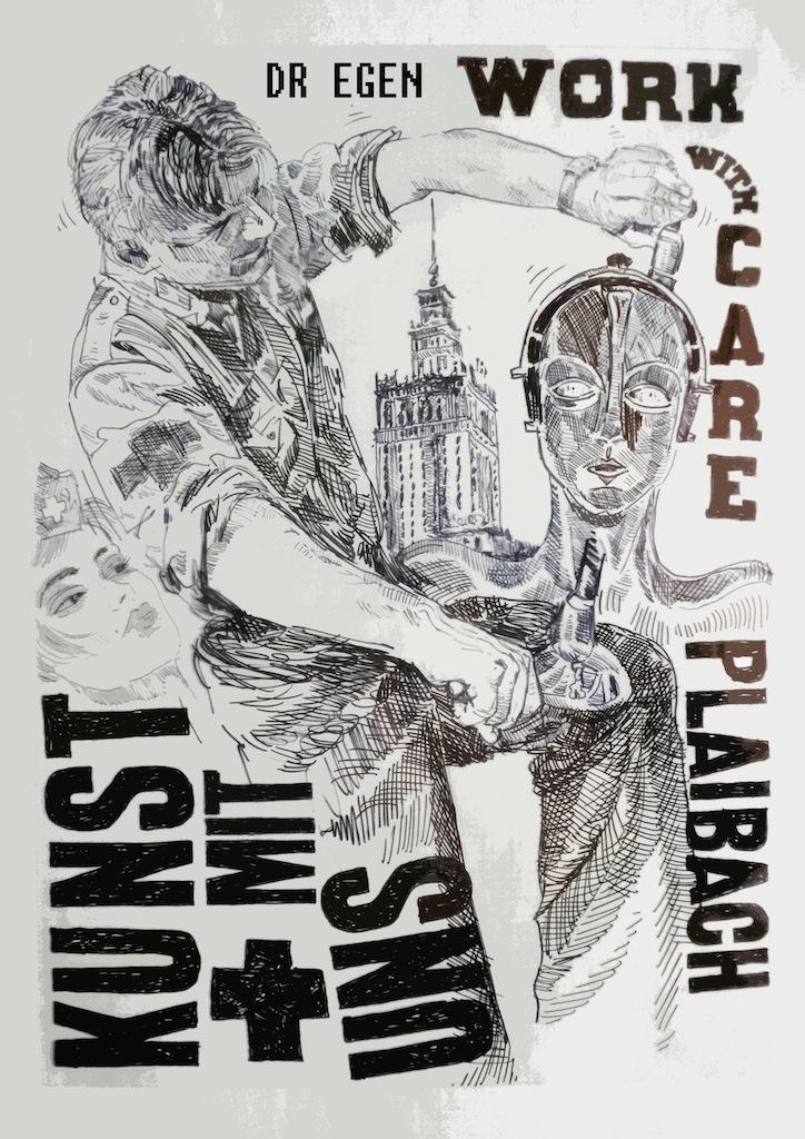 Kust Mit Uns - Work with Care - ( Plaibach ), Laibach