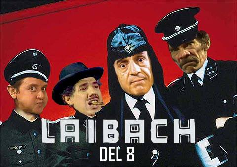 Had Nothing To Do, So I Did This, Laibach