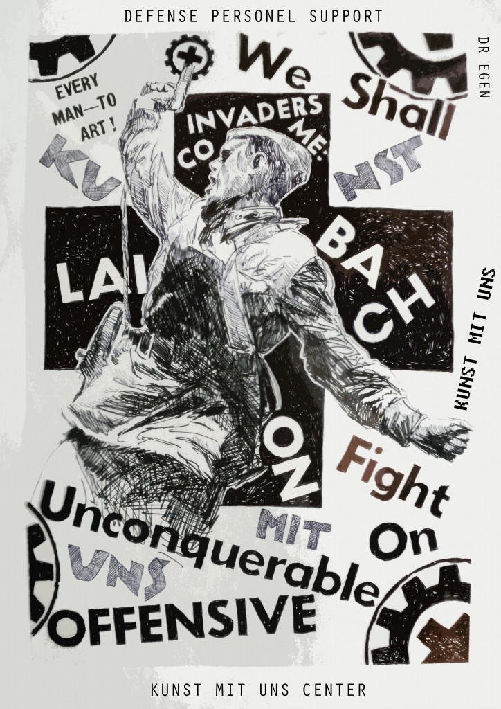 Laibach on Offensive - We Shall Fight on Unconquerable ( Kunst mit Uns part 10 )