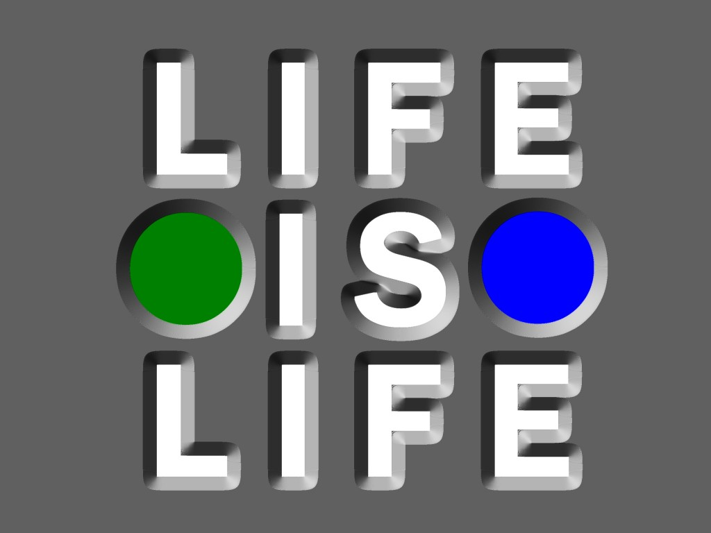 Life is Life, 2014