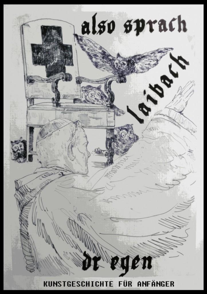 Also sprache Laibach / Kunstgeschichte fur anfanger